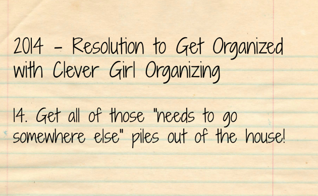 Organizing Challenge: Last One for the 2014 Resolution Challenge Month!
