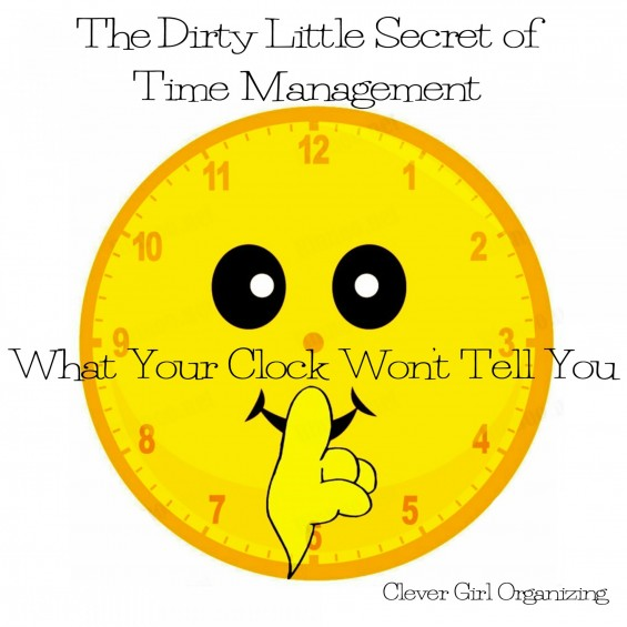 The Dirty Little Secret of Time Management
