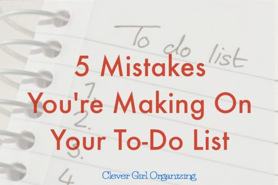 5 Mistakes You're Making With Your To-Do List