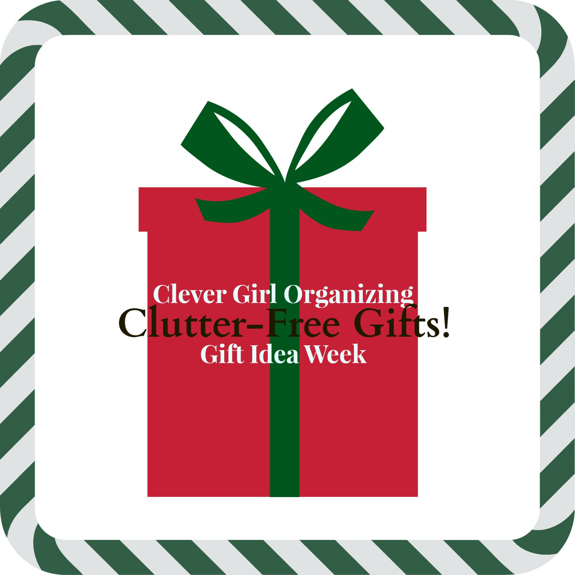 Get Ready for the Holidays: Clutter-Free Gift Ideas (part one)