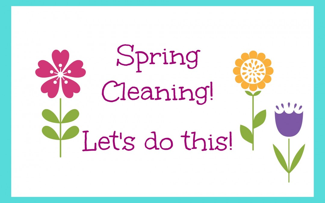 How to Create Your Spring Cleaning Plan