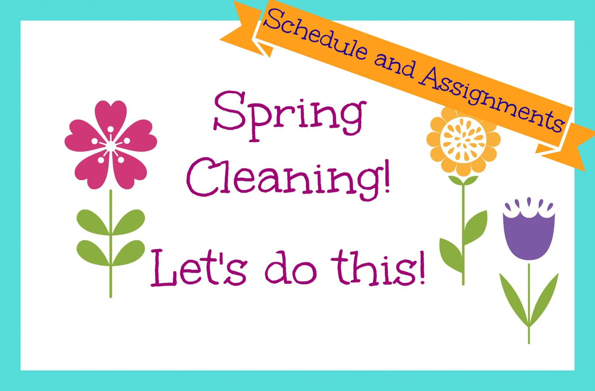 Spring Cleaning: Create a Schedule and Assign Tasks