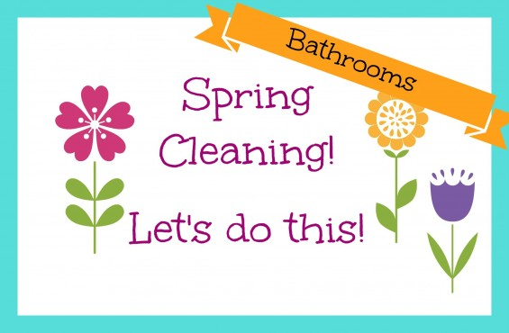 Spring Cleaning Banner bathrooms