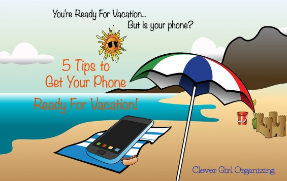 Get Your Phone Ready For Summer Vacation