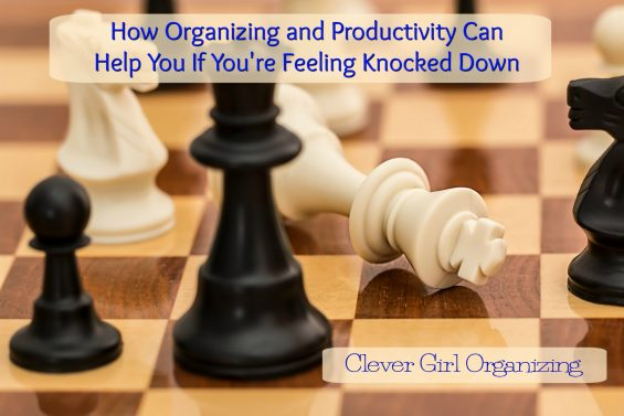How Organizing and Productivity Can Help if You're Feeling Knocked Down