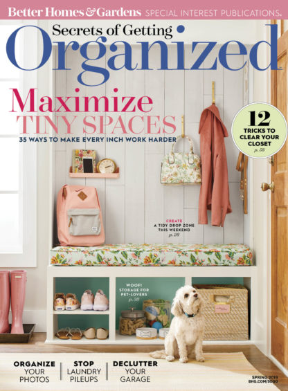 Better Homes and Garden Secrets of Getting Organized Spring 2019