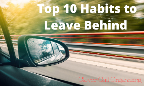 Top 10 Habits to Leave Behind in the '10s Decade